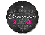 Drink Champagne and Dance on the Table - Pink - Gift Tag Set