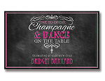 Bottle Sticker - Drink Champagne and Dance on the Table