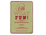 'Oh What Fun!' Invitation