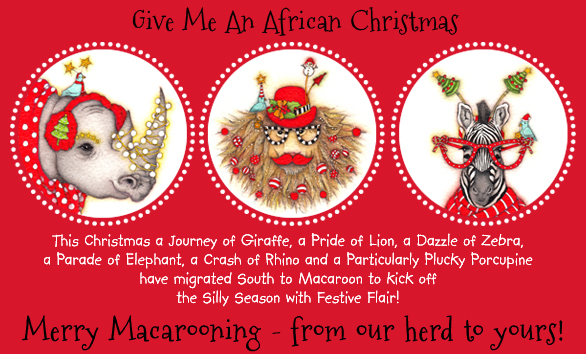 African Christmas.Macaroon Personalised Give Me An African Christmas