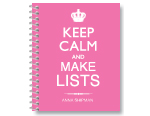 Keep Calm - Make Lists - Peony
